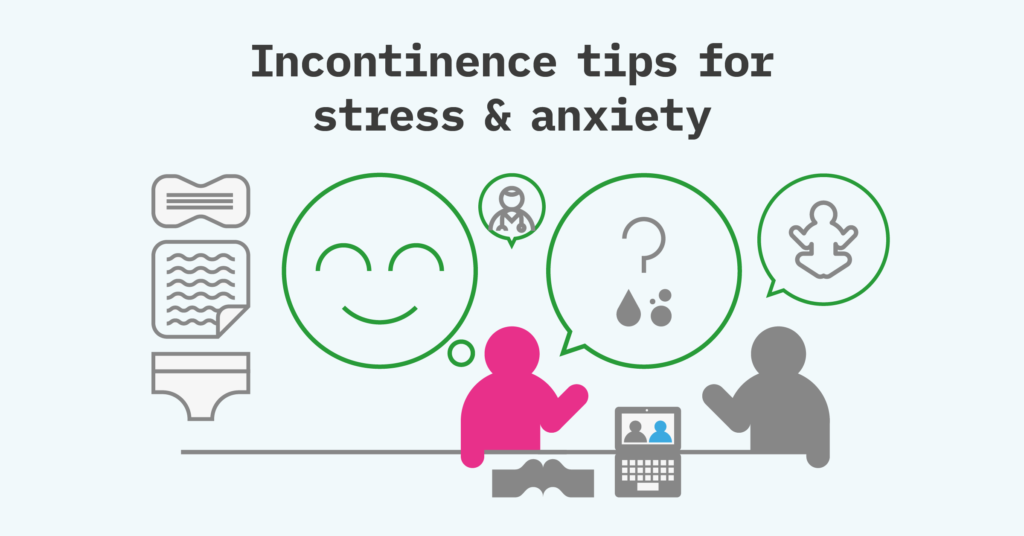 Support_In_Continence_Infographics_Incontinence Tips Stressed+Anxious