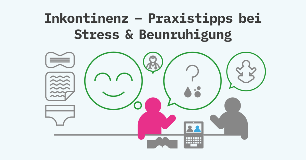 Support_In_Continence_Infographics_Incontinence Tips Stressed+Anxious GER